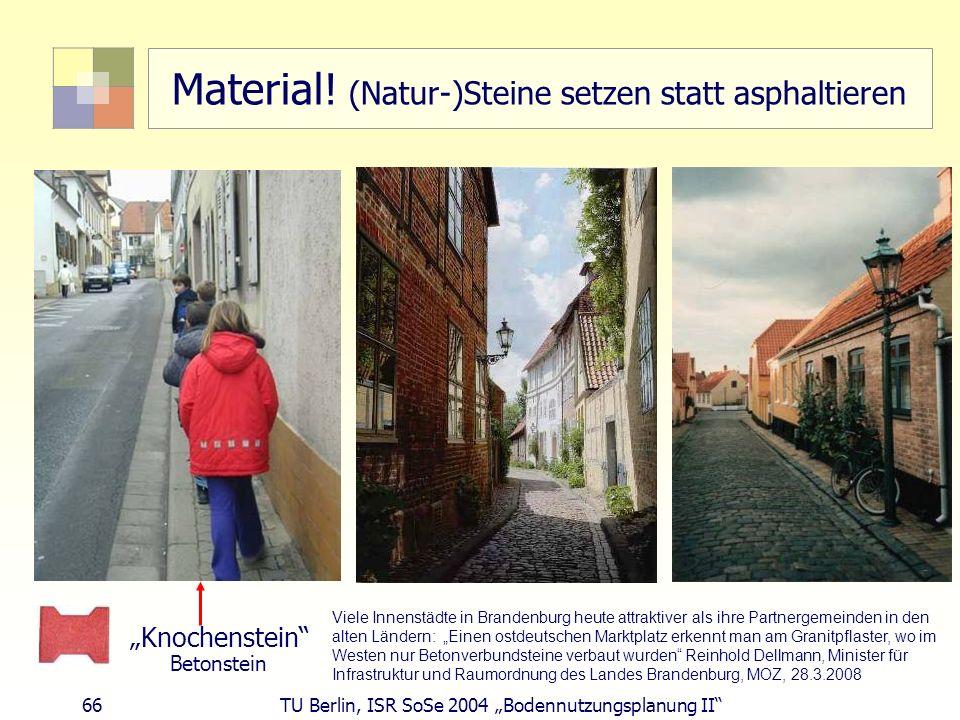 Material! (Natur-)Steine setzen statt asphaltieren