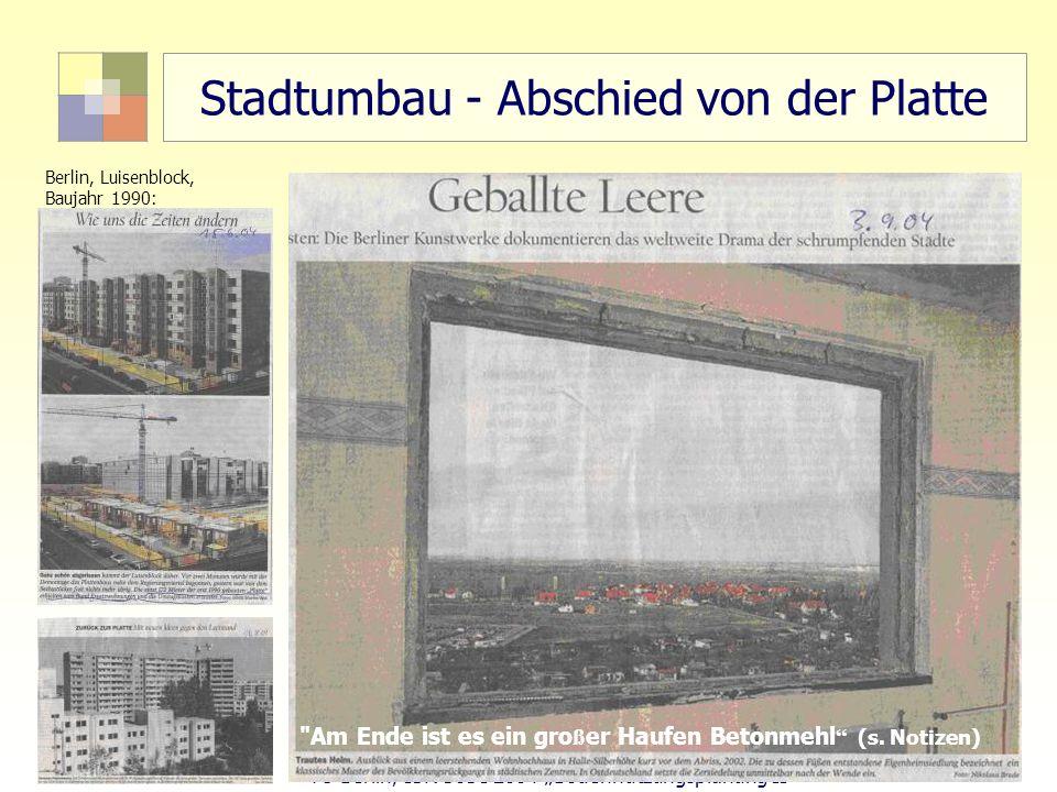 Stadtumbau - Abschied von der Platte