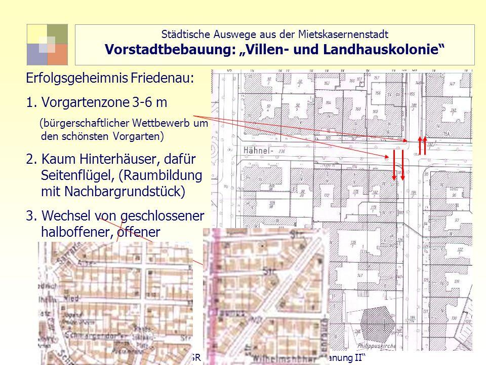 Erfolgsgeheimnis Friedenau: 1. Vorgartenzone 3-6 m
