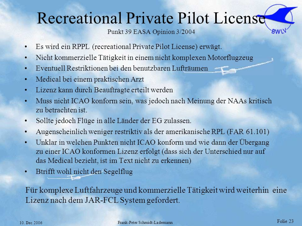 Recreational Private Pilot License Punkt 39 EASA Opinion 3/2004