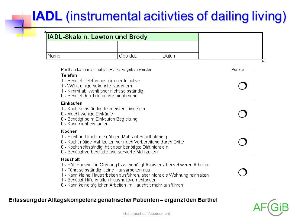IADL (instrumental acitivties of dailing living)