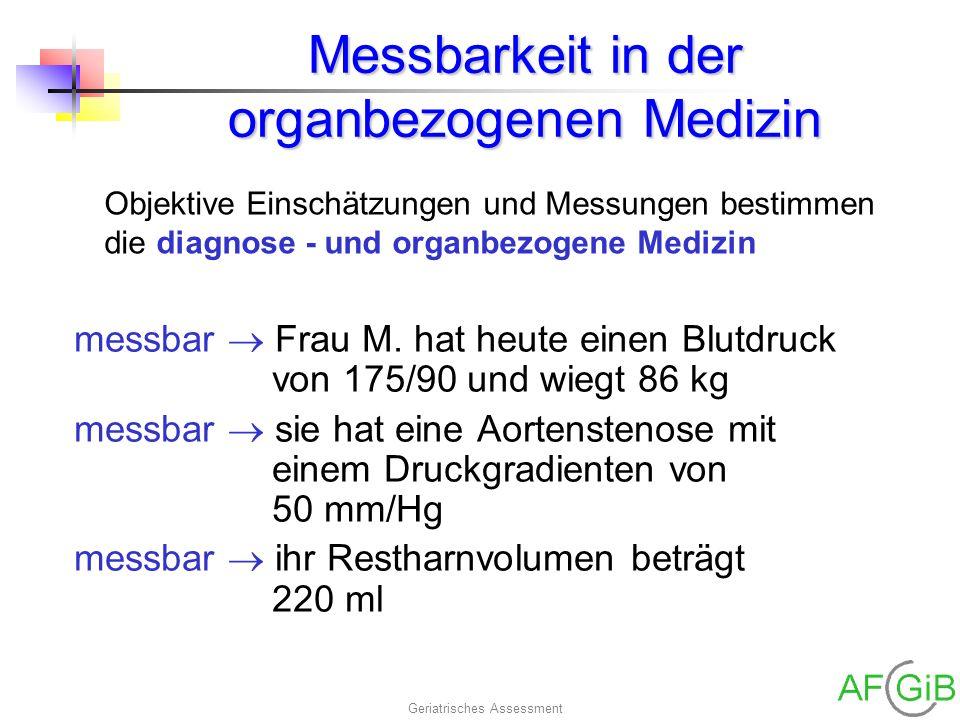 Messbarkeit in der organbezogenen Medizin