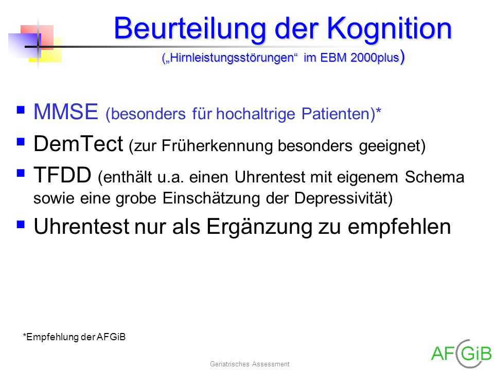 """Beurteilung der Kognition (""""Hirnleistungsstörungen im EBM 2000plus)"""