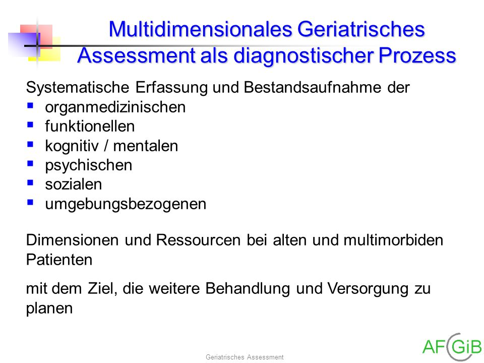Multidimensionales Geriatrisches Assessment als diagnostischer Prozess