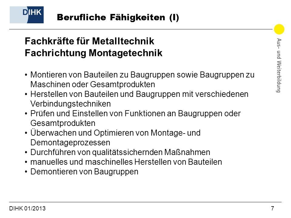 Fachkräfte für Metalltechnik Fachrichtung Montagetechnik