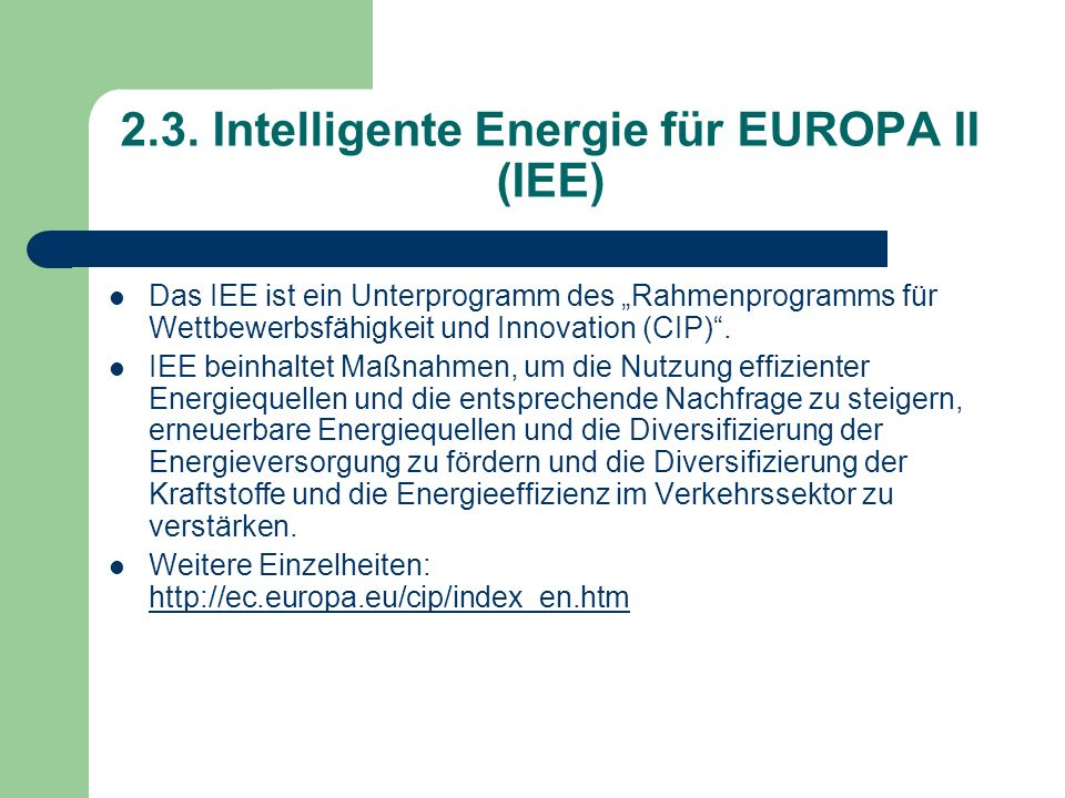 2.3. Intelligente Energie für EUROPA II (IEE)