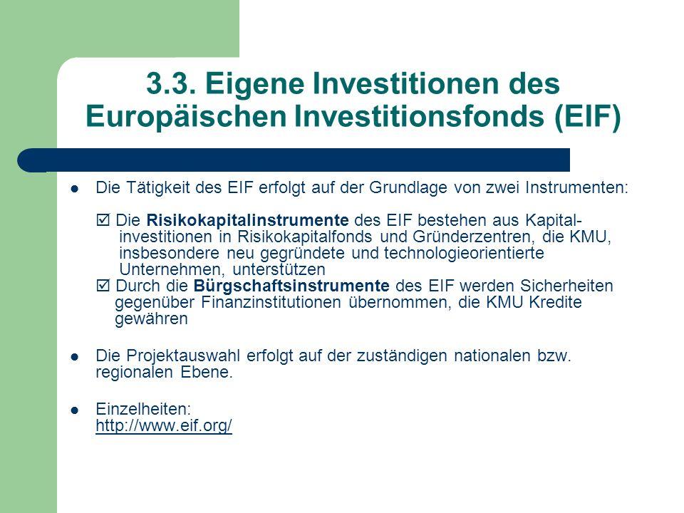 3.3. Eigene Investitionen des Europäischen Investitionsfonds (EIF)