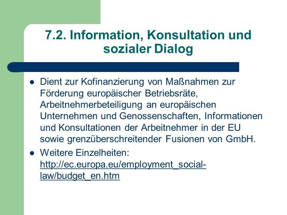 7.2. Information, Konsultation und sozialer Dialog