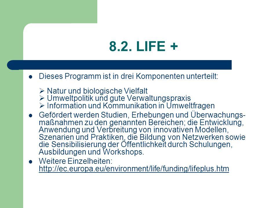 8.2. LIFE +
