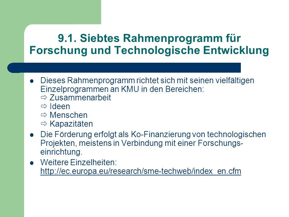 9.1. Siebtes Rahmenprogramm für Forschung und Technologische Entwicklung