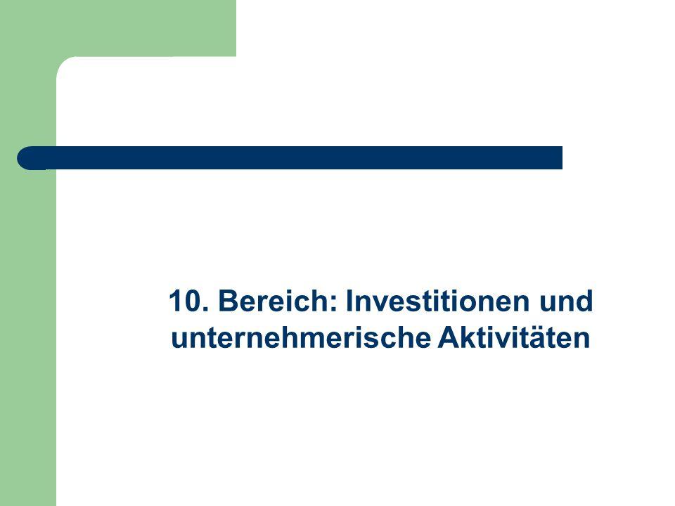 10. Bereich: Investitionen und