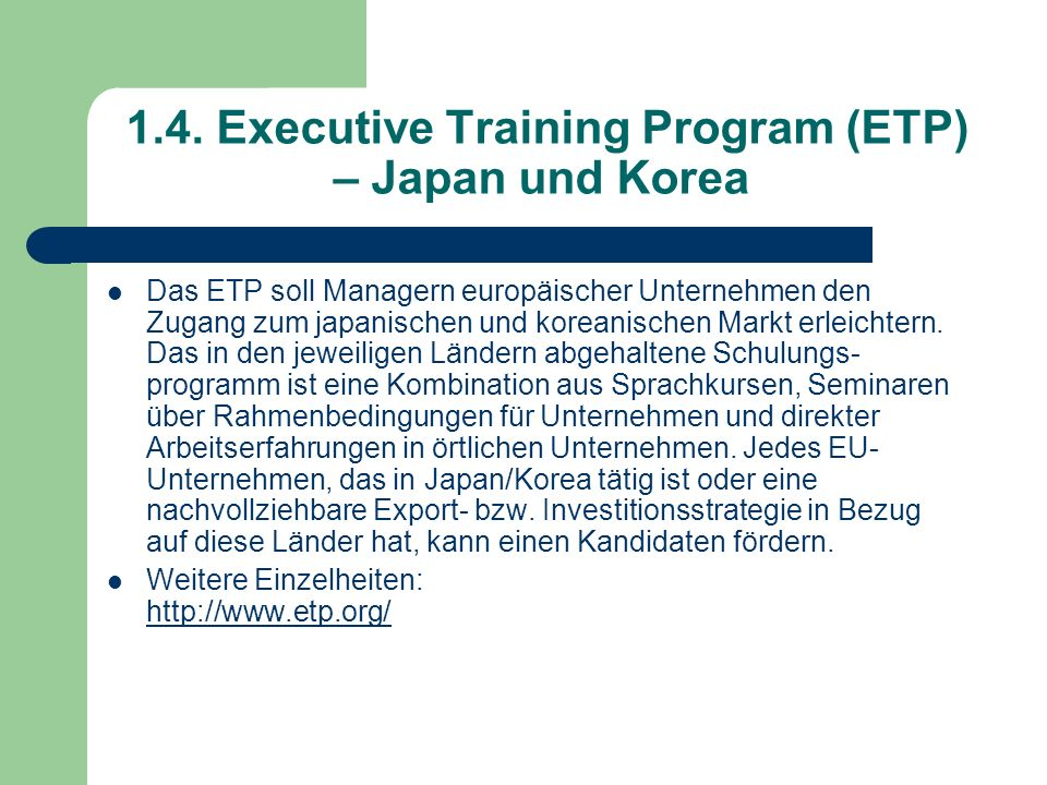 1.4. Executive Training Program (ETP) – Japan und Korea