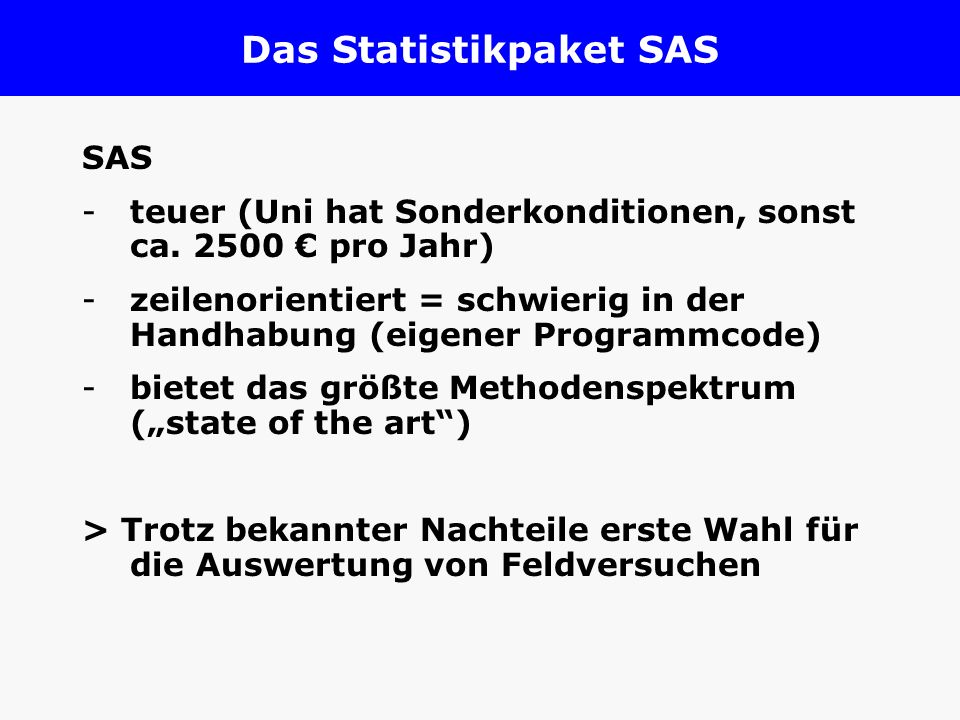 Das Statistikpaket SAS