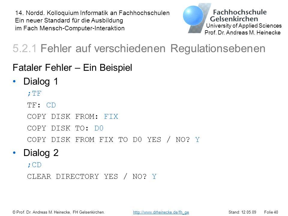 5.2.1 Fehler auf verschiedenen Regulationsebenen