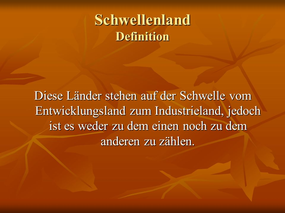 Schwellenland Definition