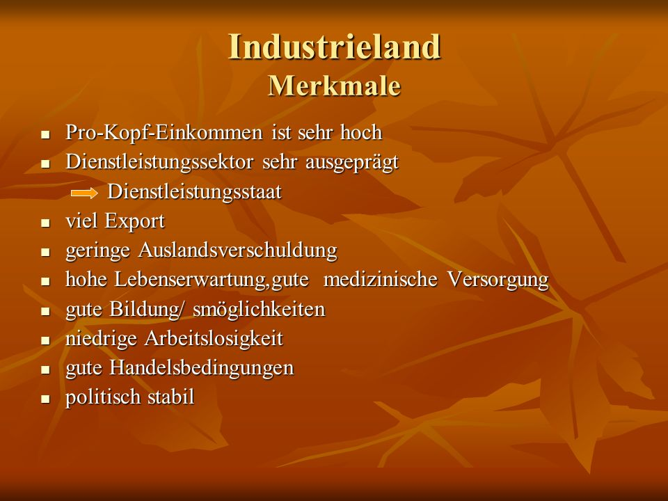 Industrieland Merkmale