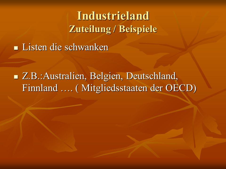 Industrieland Zuteilung / Beispiele