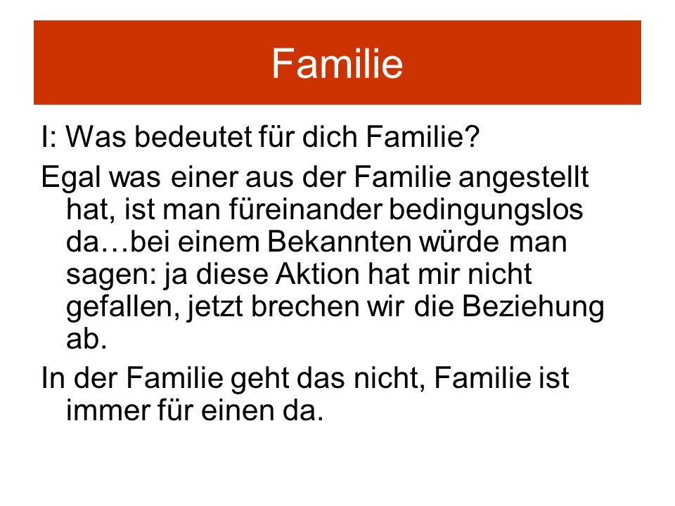 Familie I: Was bedeutet für dich Familie