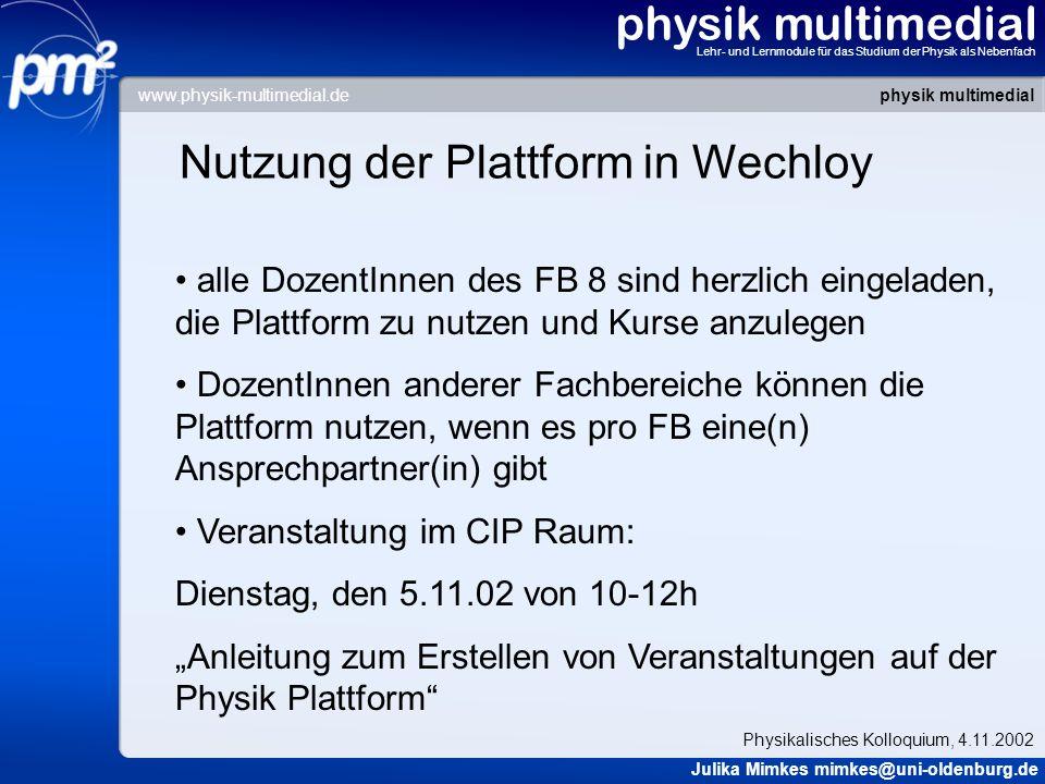 Nutzung der Plattform in Wechloy