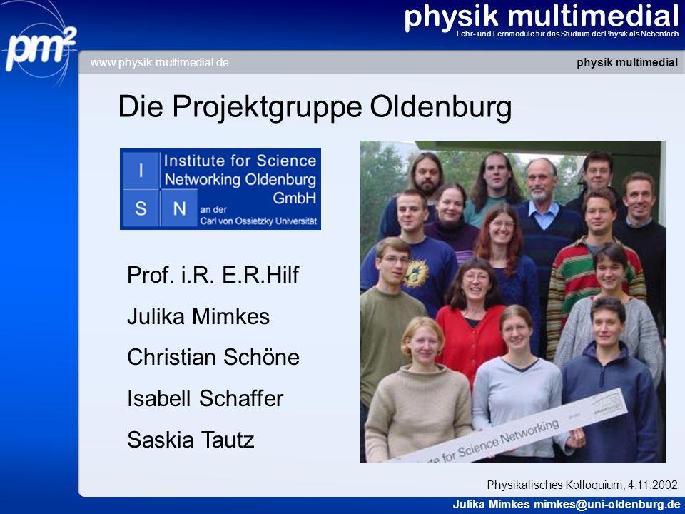Die Projektgruppe Oldenburg