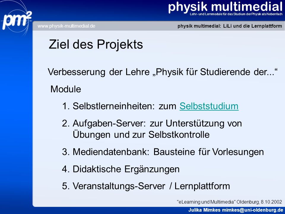 physik multimedial Ziel des Projekts