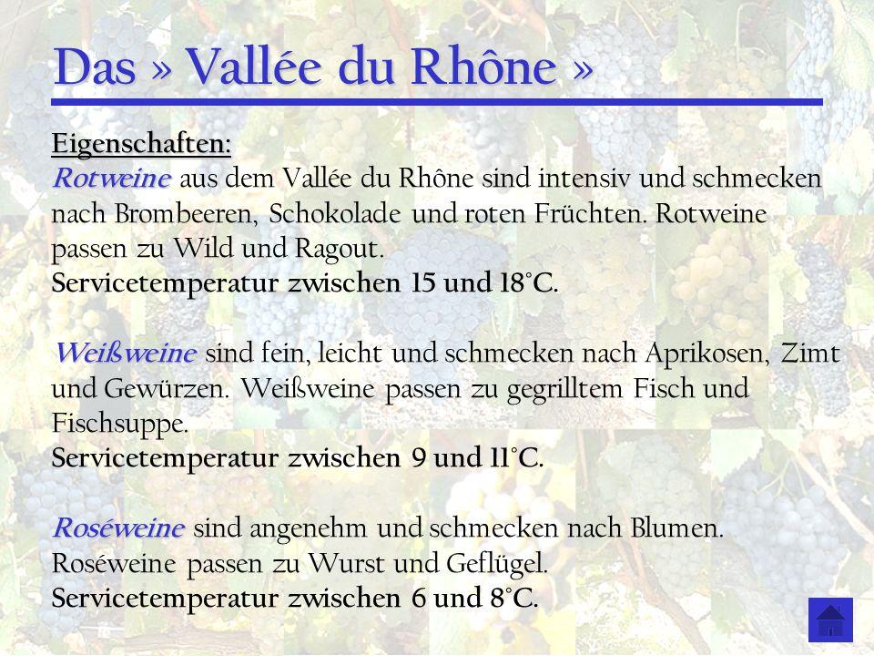 Das » Vallée du Rhône » Eigenschaften: