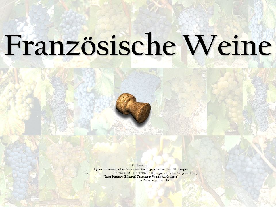 Französische Weine Produced at: