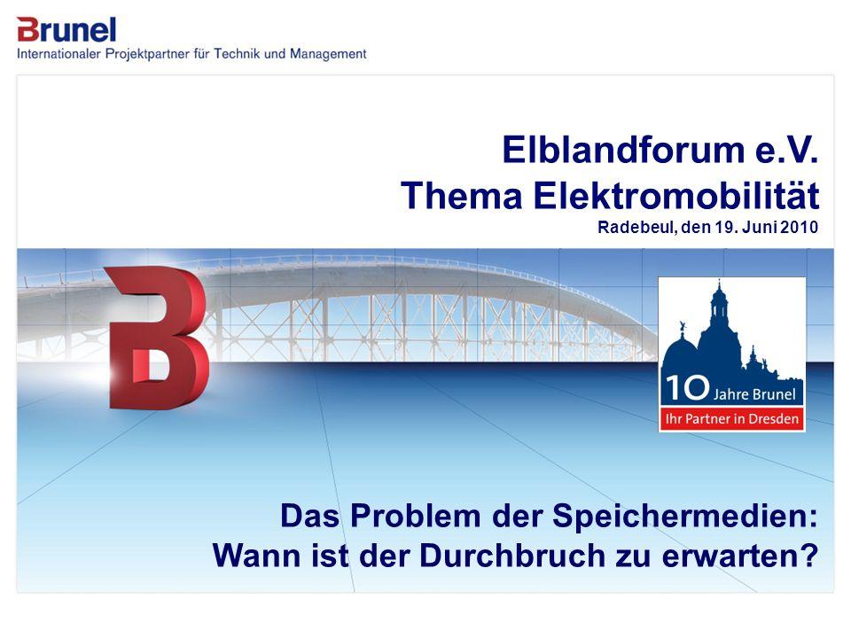 Elblandforum e.V. Thema Elektromobilität Radebeul, den 19. Juni 2010