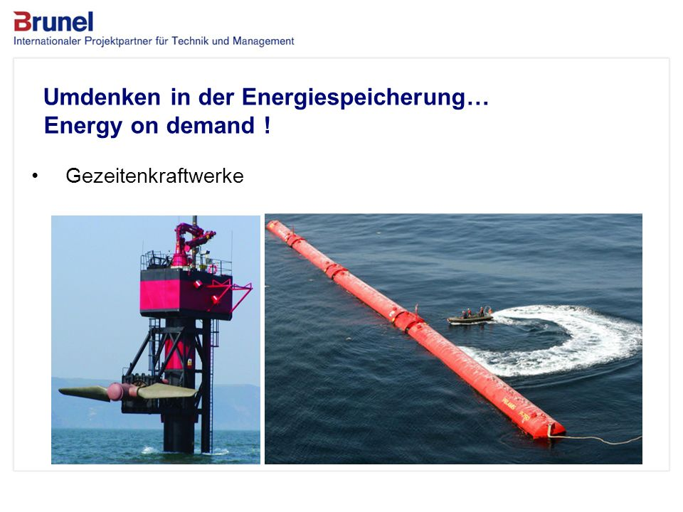 Umdenken in der Energiespeicherung… Energy on demand !