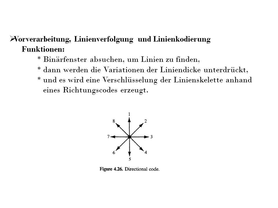 Vorverarbeitung, Linienverfolgung und Linienkodierung
