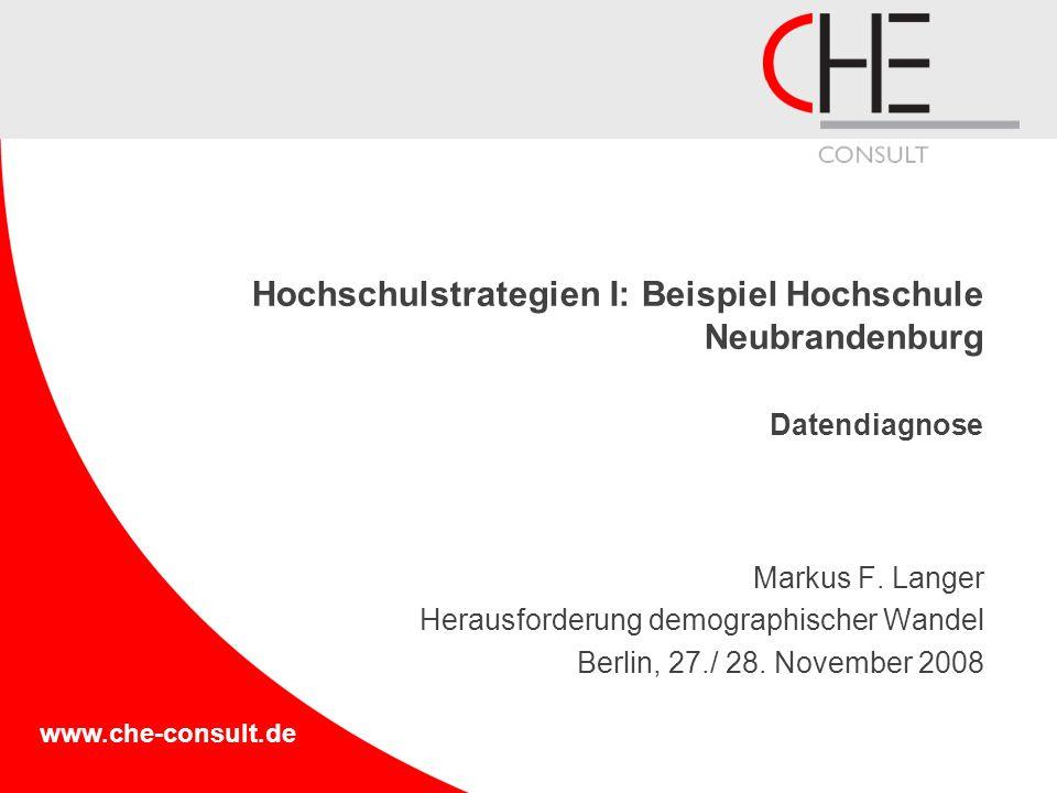 Hochschulstrategien I: Beispiel Hochschule Neubrandenburg Datendiagnose