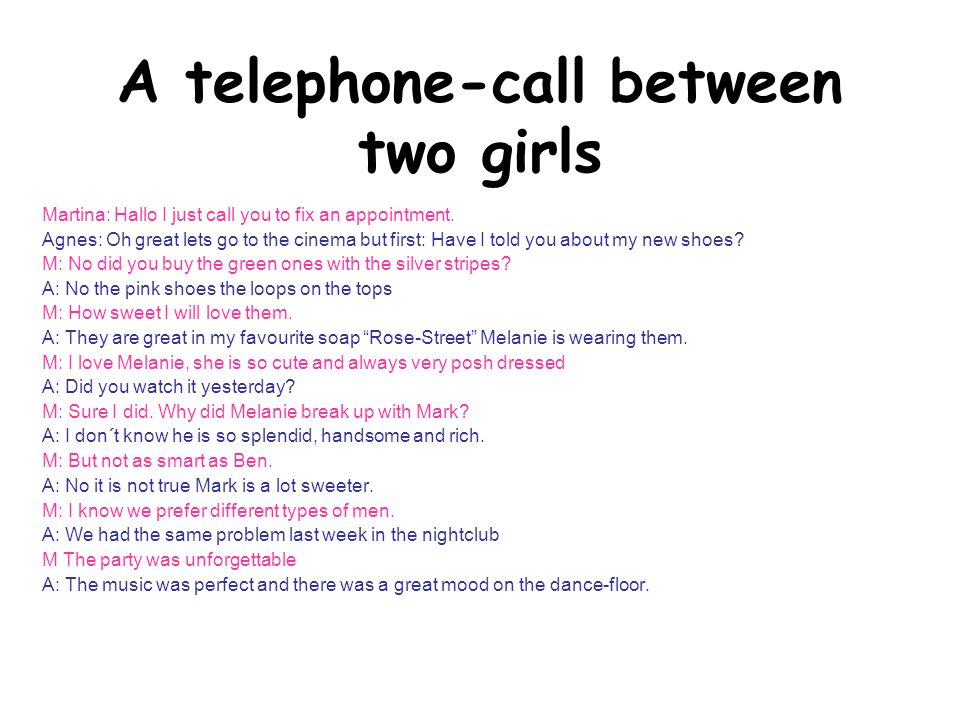 A telephone-call between two girls