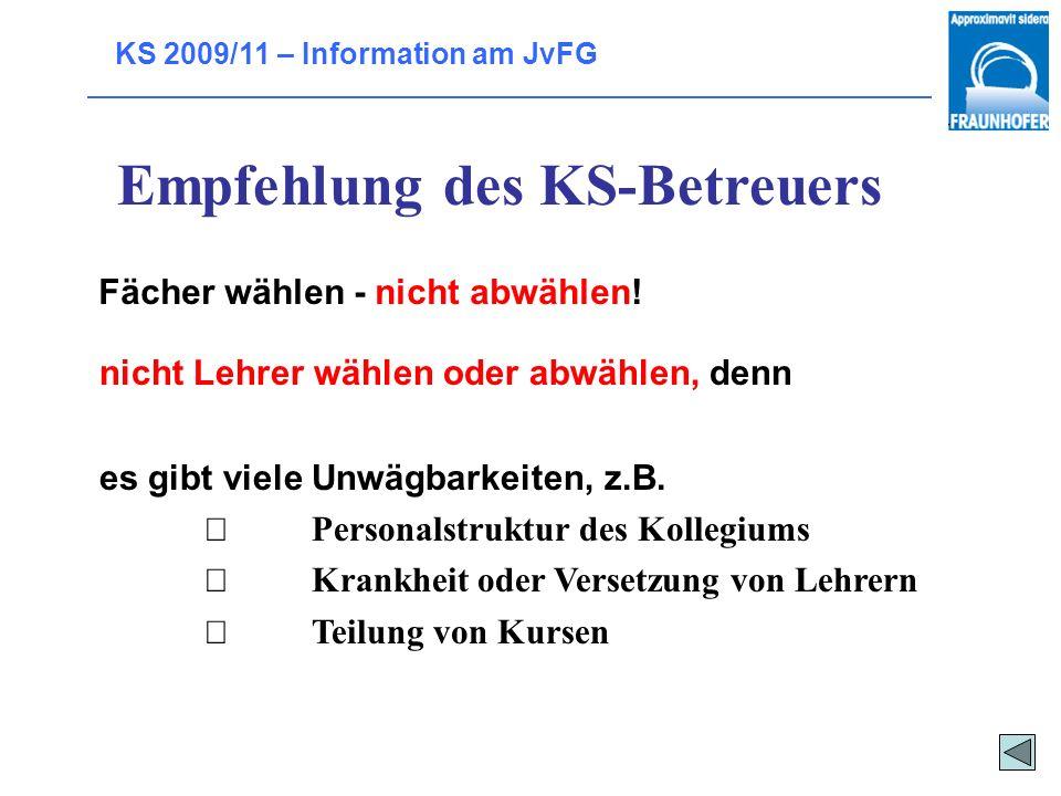 Empfehlung des KS-Betreuers