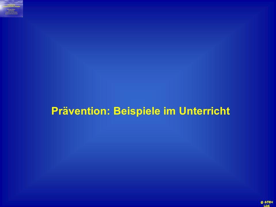 Prävention: Beispiele im Unterricht