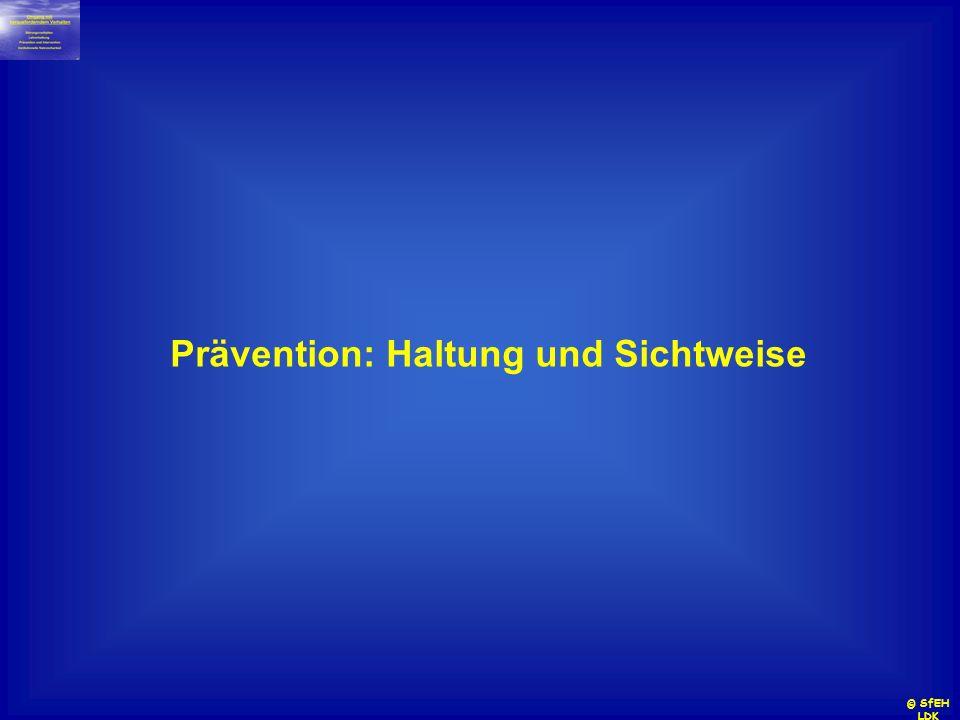 Prävention: Haltung und Sichtweise