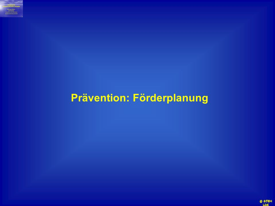 Prävention: Förderplanung