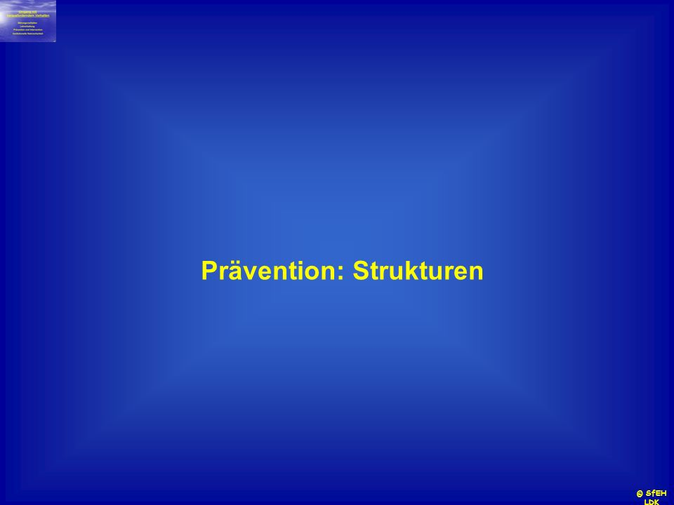 Prävention: Strukturen