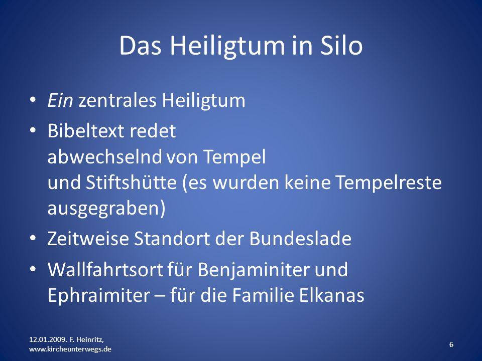 Das Heiligtum in Silo Ein zentrales Heiligtum
