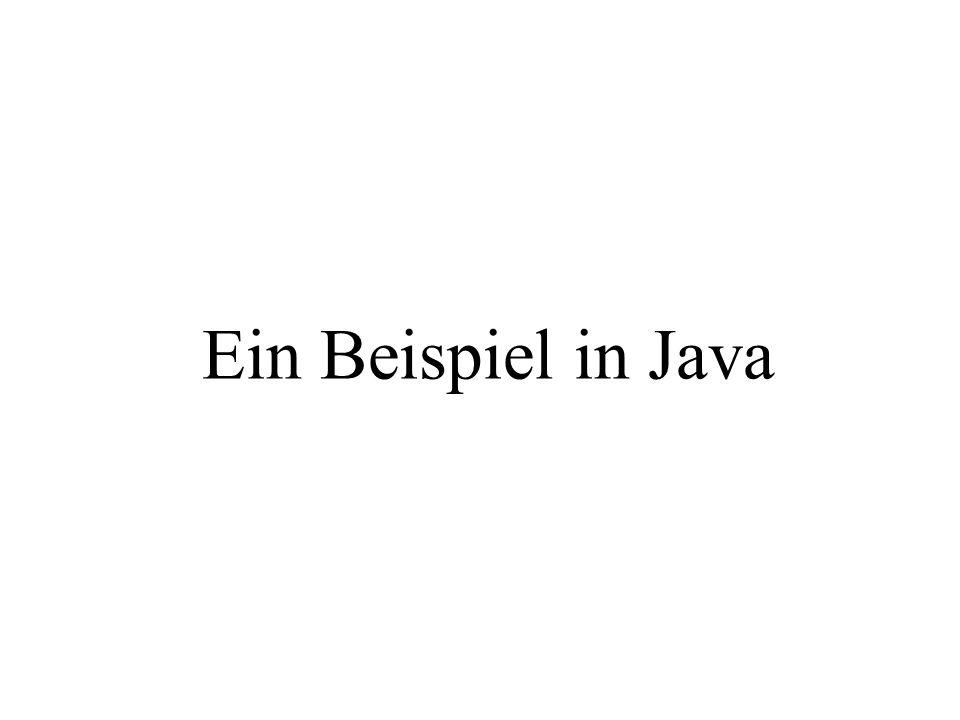 Ein Beispiel in Java