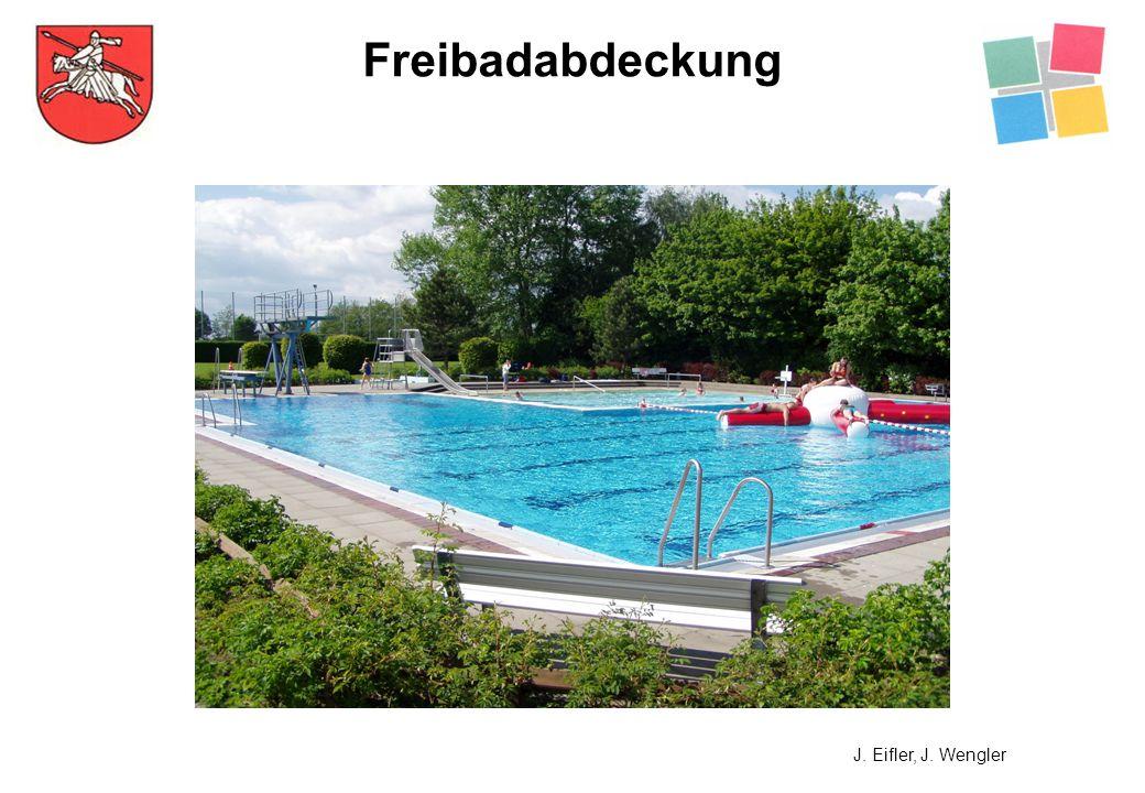 Freibadabdeckung J. Eifler, J. Wengler