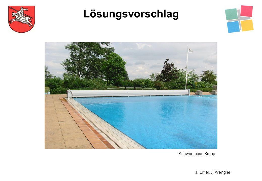 Lösungsvorschlag Schwimmbad Kropp J. Eifler, J. Wengler