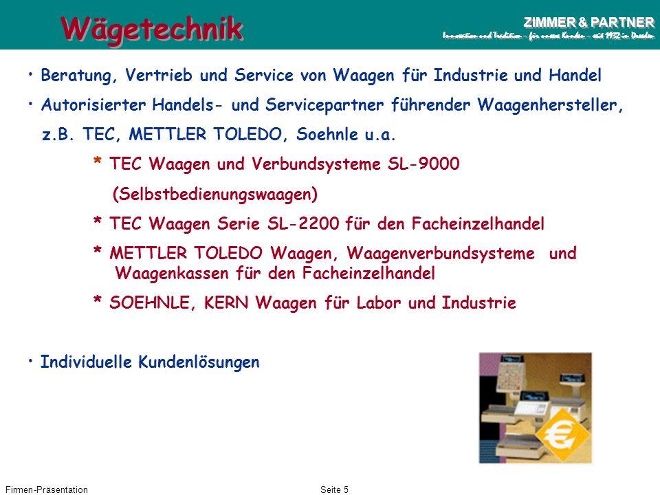 Wägetechnik Beratung, Vertrieb und Service von Waagen für Industrie und Handel.