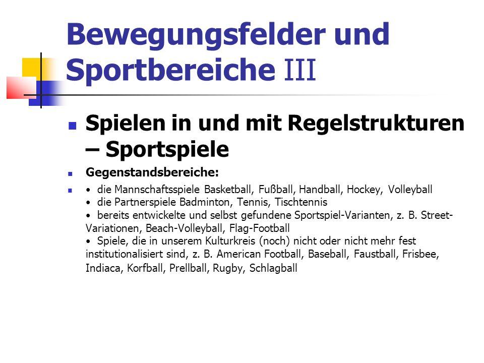 Bewegungsfelder und Sportbereiche III