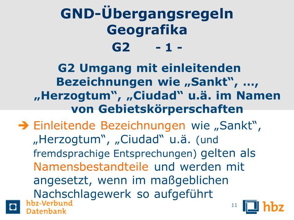 GND-Übergangsregeln Geografika G2 - 1 -