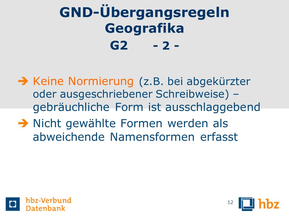 GND-Übergangsregeln Geografika G2 - 2 -