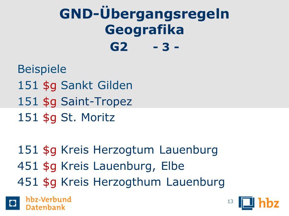 GND-Übergangsregeln Geografika G2 - 3 -