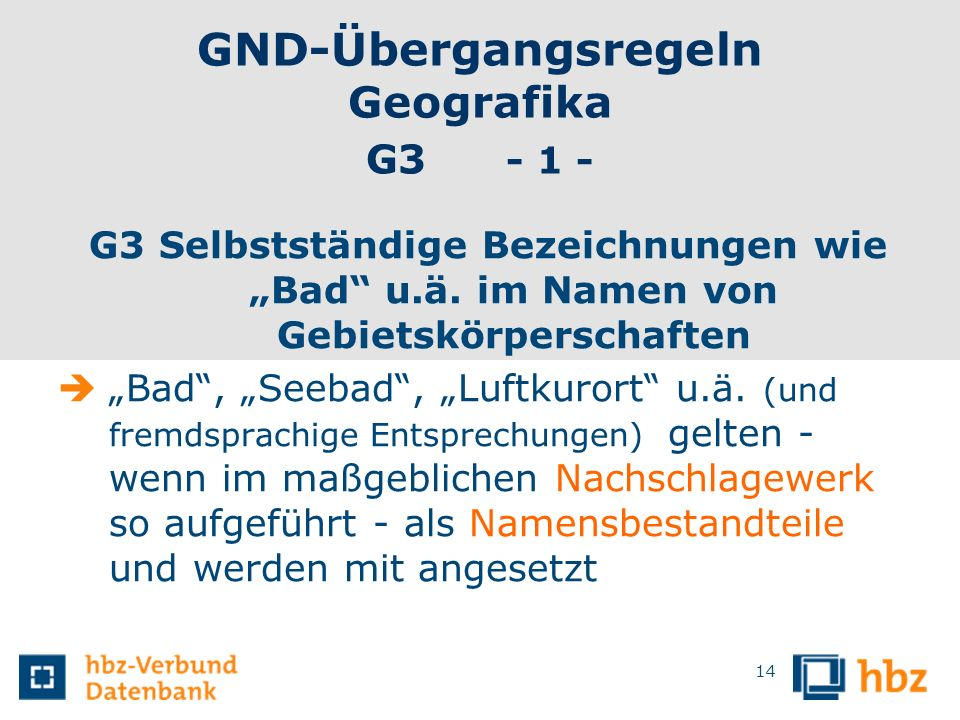 GND-Übergangsregeln Geografika G3 - 1 -