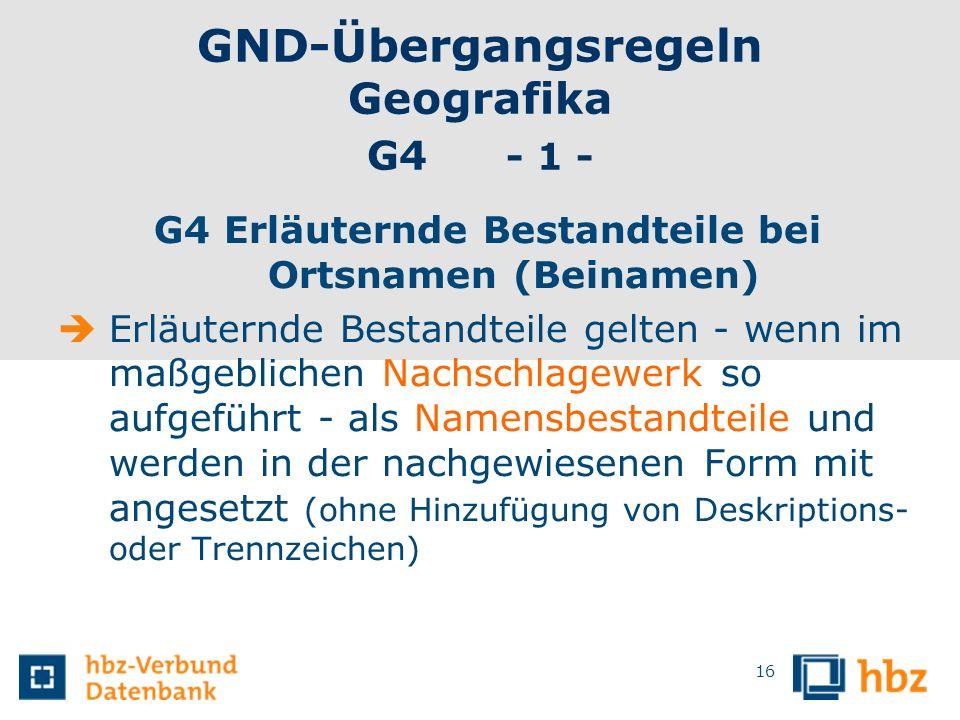 GND-Übergangsregeln Geografika G4 - 1 -