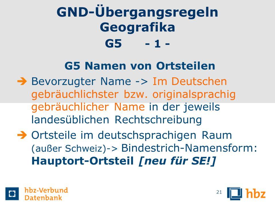 GND-Übergangsregeln Geografika G5 - 1 -