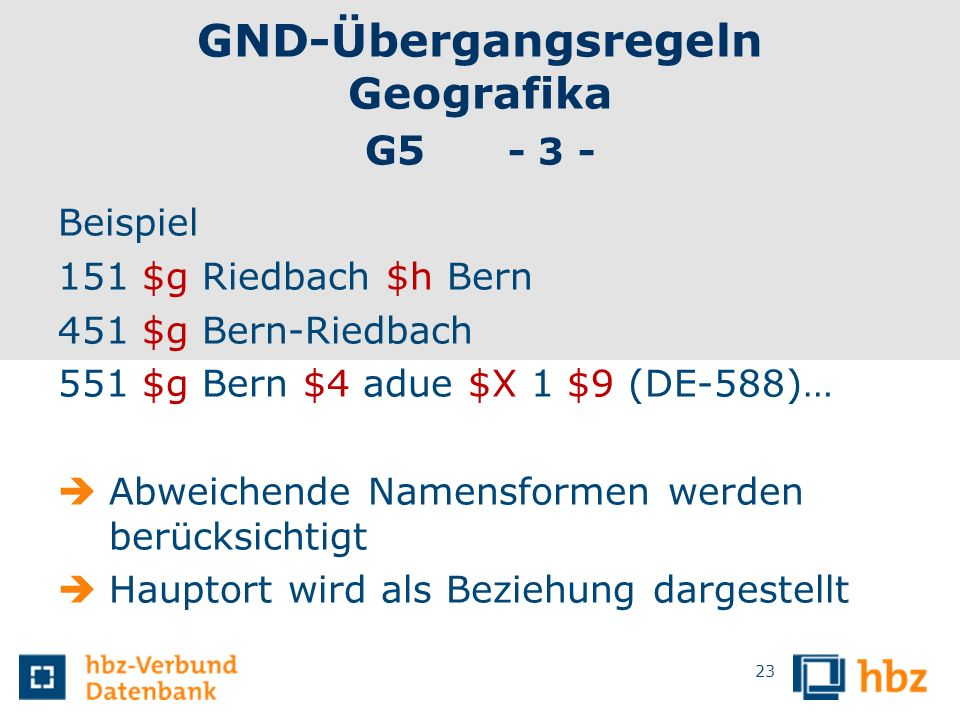 GND-Übergangsregeln Geografika G5 - 3 -